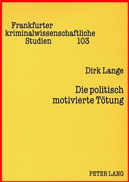 Kartonierter Einband Die politisch motivierte Tötung von Dirk Lange