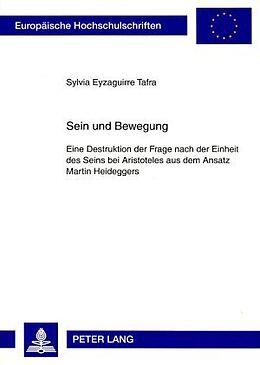 Kartonierter Einband Sein und Bewegung von Sylvia Eyzaguirre Tafra
