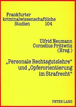 Kartonierter Einband «Personale Rechtsgutslehre» und «Opferorientierung im Strafrecht» von