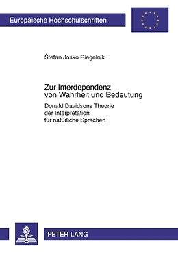 Kartonierter Einband Zur Interdependenz von Wahrheit und Bedeutung von Stefan Josko Riegelnik