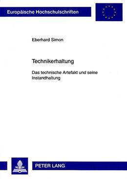 Kartonierter Einband Technikerhaltung von Eberhard Simon