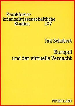 Kartonierter Einband Europol und der virtuelle Verdacht von Inti Schubert