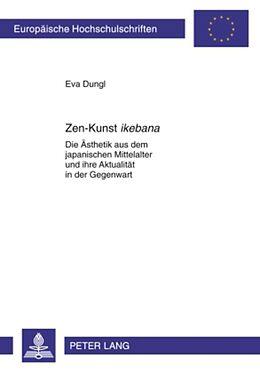 Kartonierter Einband Zen-Kunst ikebana von Eva Dungl