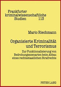Fester Einband Organisierte Kriminalität und Terrorismus von Mario Riechmann
