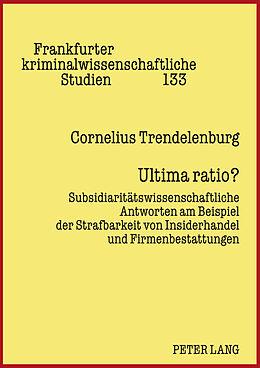 Fester Einband Ultima ratio? von Cornelius Trendelenburg