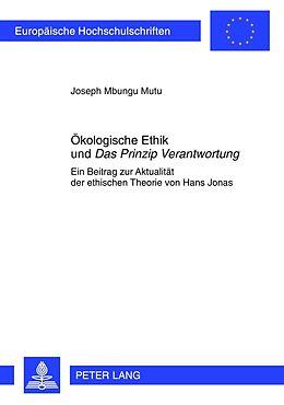 Kartonierter Einband Ökologische Ethik und Das Prinzip Verantwortung von Joseph Mbungu Mutu