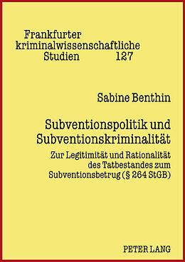 Fester Einband Subventionspolitik und Subventionskriminalität von Sabine Benthin