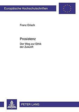 Kartonierter Einband Prosistenz von Franz Erlach