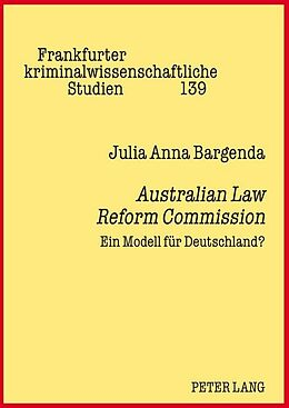 Fester Einband Australian Law Reform Commission von Julia Anna Bargenda