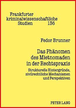 Fester Einband Das Phänomen des Mietnomaden in der Rechtspraxis von Fedor Brunner
