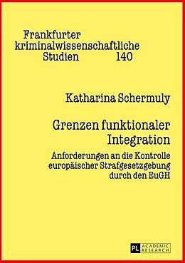 Fester Einband Grenzen funktionaler Integration von Katharina Schermuly