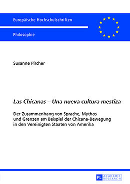 Kartonierter Einband Las Chicanas - Una nueva cultura mestiza von Susanne Pircher
