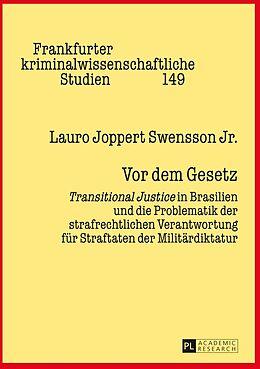 Fester Einband Vor dem Gesetz von Lauro Joppert Swensson Jr.
