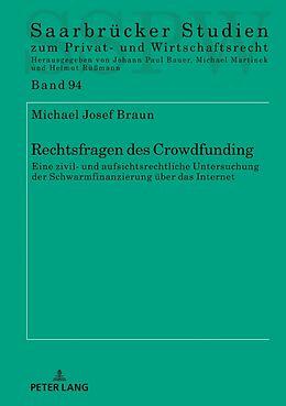 Fester Einband Rechtsfragen des Crowdfunding von Michael Josef Braun