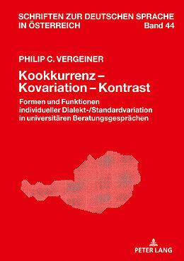 Fester Einband Kookkurrenz - Kovariation - Kontrast von Philip C. Vergeiner