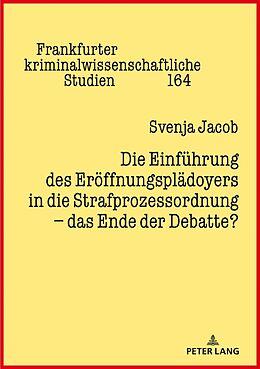 Fester Einband Die Einführung des Eröffnungsplädoyers in die Strafprozessordnung - das Ende der Debatte? von Svenja Jacob