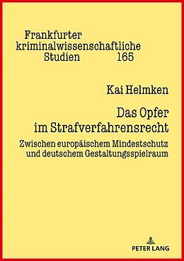 Fester Einband Das Opfer im Strafverfahrensrecht von Kai Michael Helmken