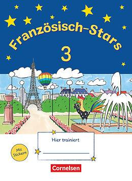 Geheftet Französisch-Stars - 3. Schuljahr von Barbara Gleich, Irene Reindl, Katrin Schmidt