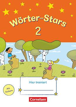 Wörter-Stars 2. Schuljahr. Übungsheft mit Lösungen [Versione tedesca]