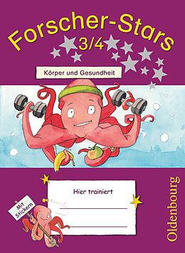 Forscher-Stars 3./4. Schuljahr. Körper und Gesundheit. Übungsheft mit Lösungen [Versione tedesca]