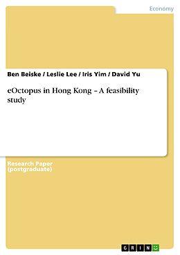 E-Book (pdf) eOctopus in Hong Kong  A feasibility study von Ben Beiske, Leslie Lee, Iris Yim
