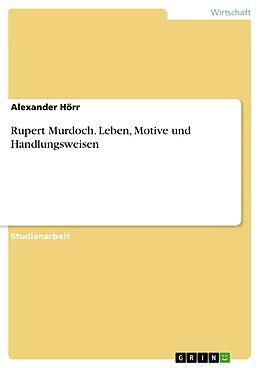 E-Book (epub) Rupert Murdoch von Alexander Hörr