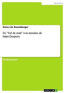 """E-Book (epub) Zu """"Vol de nuit"""" von Antoine de Saint-Exupery von Anna Léa Rosenberger"""