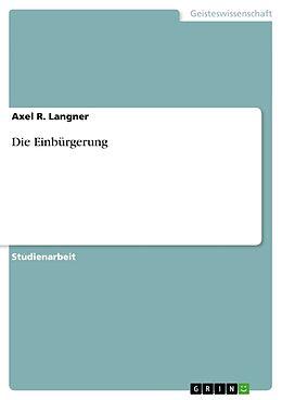 Cover: https://exlibris.azureedge.net/covers/9783/6388/4552/6/9783638845526xl.jpg