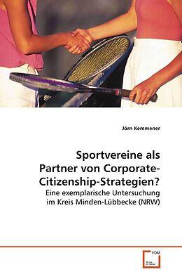 Kartonierter Einband Sportvereine als Partner vonCorporate-Citizenship-Strategien? von Jörn Kemmener