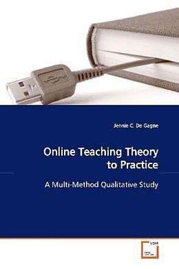 Kartonierter Einband Online Teaching Theory to Practice von Jennie C. De Gagne