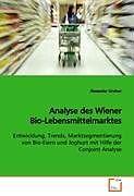 Kartonierter Einband Analyse des Wiener Bio-Lebensmittelmarktes von Alexander Lindner