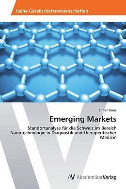 Kartonierter Einband Emerging Markets von Simon Kunz