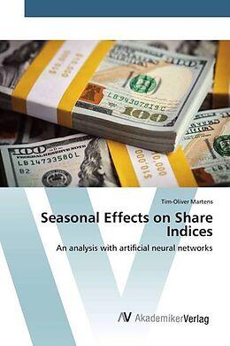 Kartonierter Einband Seasonal Effects on Share Indices von Tim-Oliver Martens