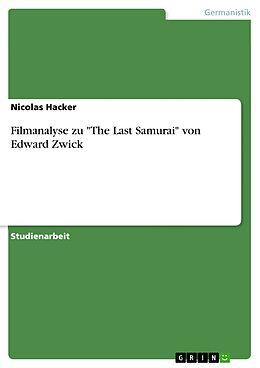 """E-Book (epub) Filmanalyse zu """"The Last Samurai"""" von Edward Zwick von Nicolas Hacker"""