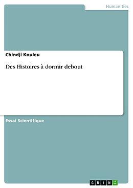 eBook (pdf) Des Histoires à dormir debout de Chindji Kouleu