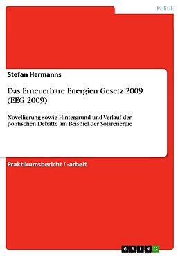 E-Book (pdf) Das Erneuerbare Energien Gesetz 2009 (EEG 2009) von Stefan Hermanns