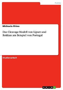 E-Book (epub) Das Cleavage-Modell von Lipset und Rokkan am Beispiel von Portugal von Michaela Rhino