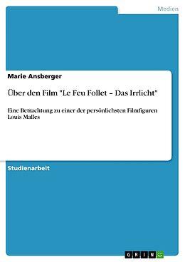 """E-Book (pdf) Über den Film """"Le Feu Follet - Das Irrlicht"""" von Solmaz Azizi"""