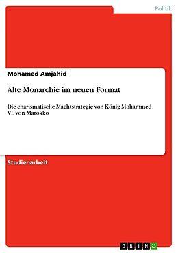 E-Book (pdf) Alte Monarchie im neuen Format von Mohamed Amjahid