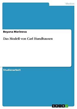 Kartonierter Einband Das Modell von Carl Hundhausen von Boyana Marinova