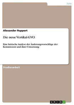 Kartonierter Einband Die neue Vertikal-GVO von Alexander Ruppert