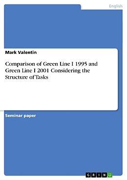 Kartonierter Einband Comparison of Green Line I 1995 and Green Line I 2001 Considering the Structure of Tasks von Mark Valentin