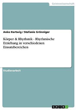 Cover: https://exlibris.azureedge.net/covers/9783/6408/6088/3/9783640860883xl.jpg