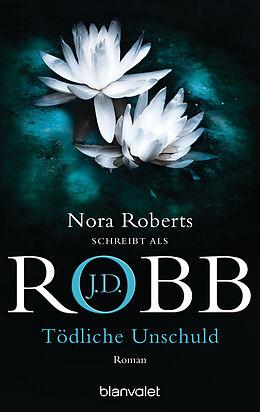 E-Book (epub) Tödliche Unschuld von J.D. Robb