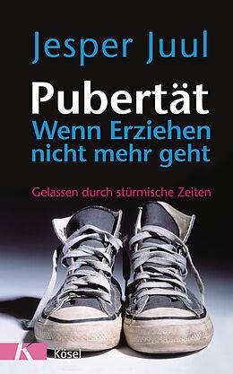 E-Book (epub) Pubertät - wenn Erziehen nicht mehr geht von Jesper Juul