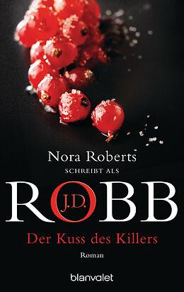 E-Book (epub) Der Kuss des Killers von J.D. Robb