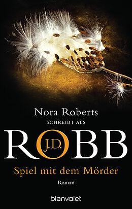 E-Book (epub) Spiel mit dem Mörder von J.D. Robb