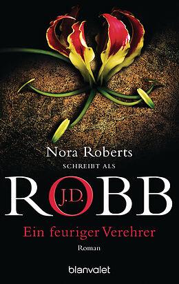 E-Book (epub) Ein feuriger Verehrer von J.D. Robb