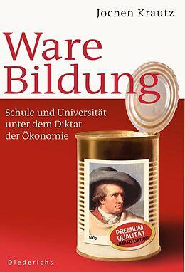 E-Book (epub) Ware Bildung von Jochen Krautz