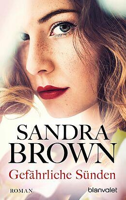 E-Book (epub) Gefährliche Sünden von Sandra Brown
